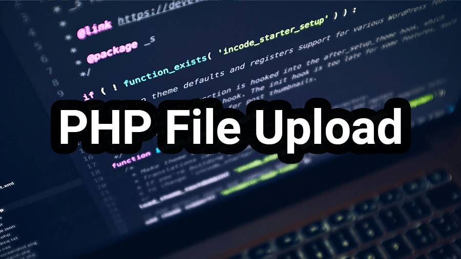 PHP File Upload Tutorial