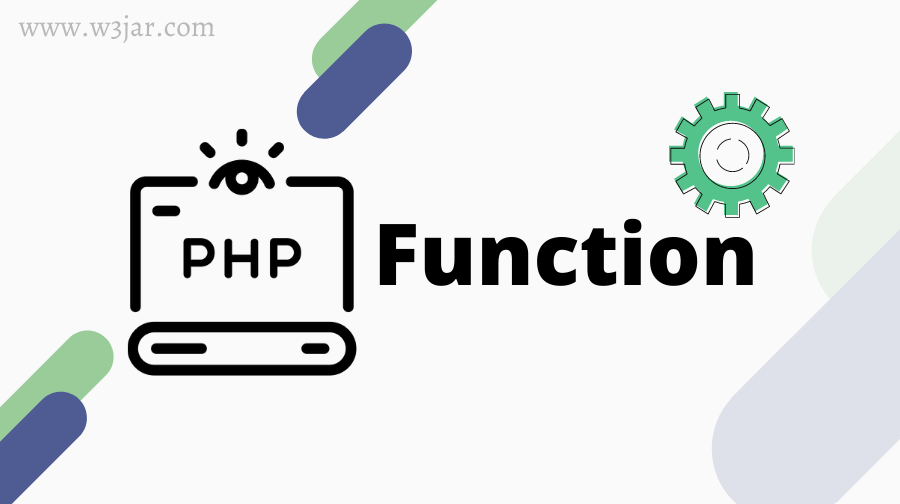 PHP Function Tutorial