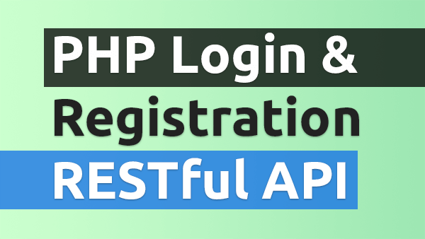 PHP Login and Registration RESTful API